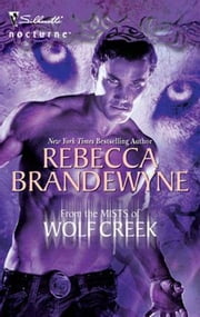 From the Mists of Wolf Creek ebook by Rebecca Brandewyne