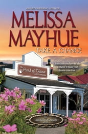 Take a Chance - Book 1 ebook by Melissa Mayhue