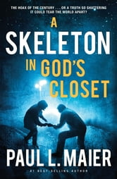 A Skeleton in God's Closet ebook by Paul L. Maier
