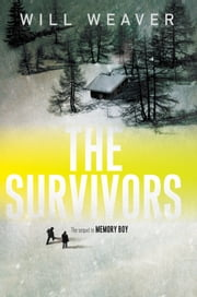 The Survivors ebook by Will Weaver