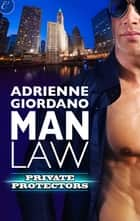 Man Law ebook by Adrienne Giordano