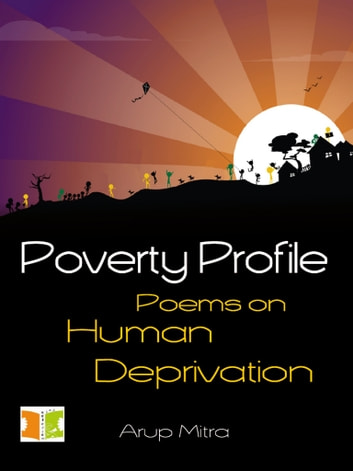 Poverty Profile ebook by Arup Mitra