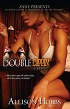 Double Dippin' ebook by Allison Hobbs