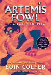 Atlantis Complex, The (Artemis Fowl, Book 7) ebooks by Eoin Colfer