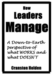How Leaders Manage ebook by Cranston Holden