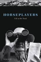 Horseplayers ebook by Ted McClelland