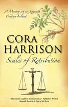 Scales of Retribution ebook by Cora Harrison