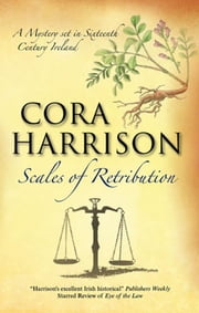 Scales of Retribution - A Burren Medieval Mystery 6 ebook by Cora Harrison