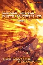 Une Ère Nouvelle ebook by Chris Red