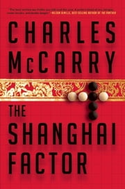 The Shanghai Factor ebook by Charles McCarry