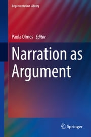 Narration as Argument ebook by Paula Olmos