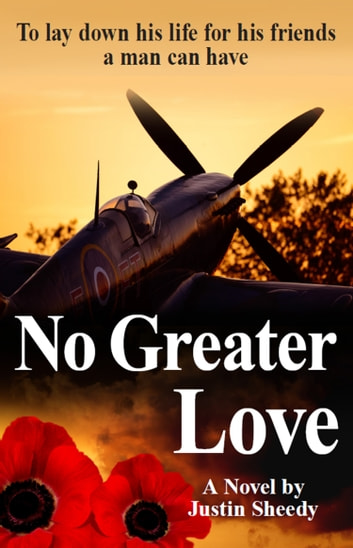 No Greater Love ebook by Justin Sheedy