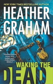 Waking the Dead ebook by Heather Graham