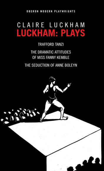 Luckham: Plays ebook by Claire Luckham
