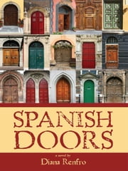 Spanish Doors ebook by Diana Renfro