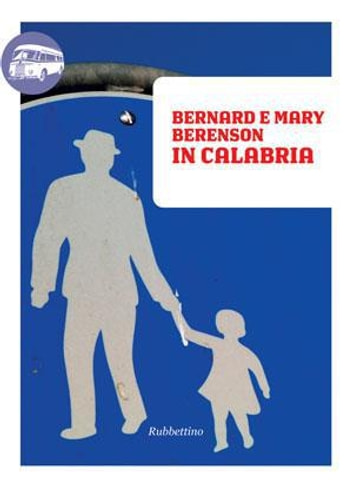 In Calabria ebook by MARY BERENSON,BERNARD BERENSON