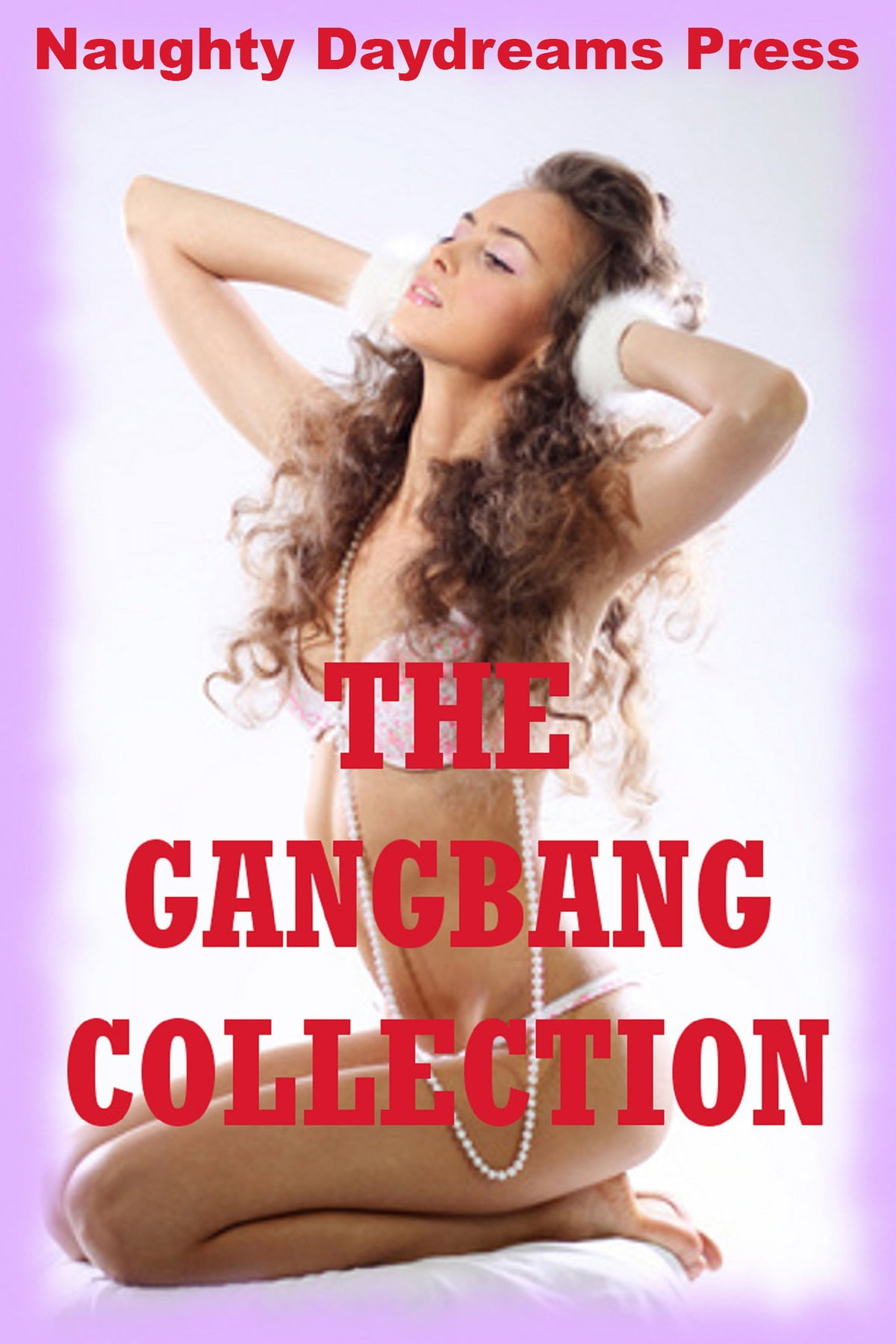 Gangbang Stories Erotic Teen Sex
