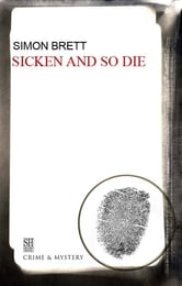 Sicken and So Die ebook by Simon Brett