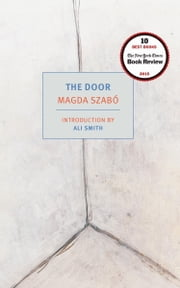 The Door ebook by Magda Szabo,Len Rix,Ali Smith