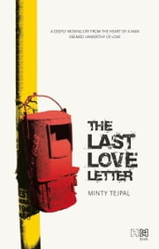 The Last Love Letter ebook by Minty Tejpal