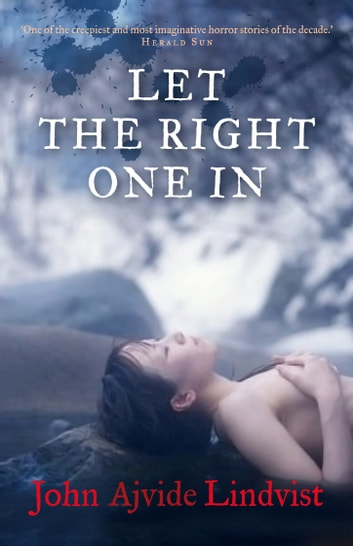 Let the Right One In ebook by John Ajvide Lindqvist