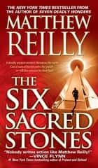 The Six Sacred Stones ebook by Matthew Reilly