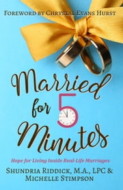 Married for Five Minutes ebook by Michelle Stimpson,Shundria Riddick, M.A., LPC