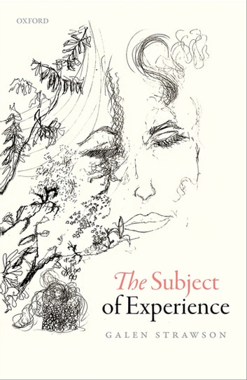 The Subject of Experience ebook by Galen Strawson