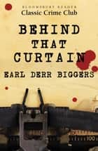Behind That Curtain 電子書籍 by Earl Derr Biggers