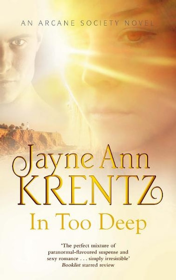 In Too Deep - Number 10 in series ebook by Jayne Ann Krentz