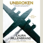 Unbroken - A World War II Story of Survival, Resilience, and Redemption audiobook by Laura Hillenbrand