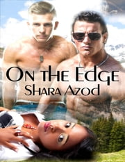 On the Edge ebook by Shara Azod