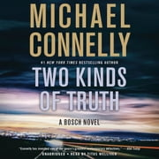 Two Kinds of Truth audiobook by Michael Connelly