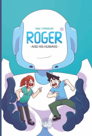 Roger and his Humans ebook by Cyprien,Paka