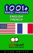 1001+ Basic Phrases English - French ebook by Gilad Soffer