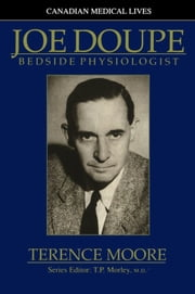 Joe Doupe - Bedside Physiologist ebook by Terence Moore