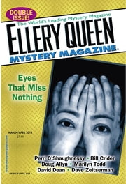 Ellery Queen Mystery Magazine - March/April  2014 - Issue# 3 - Penny Publications LLC magazine