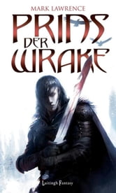 Prins der wrake ebook by Mark Lawrence