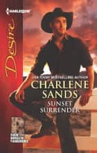 Sunset Surrender ebook by Charlene Sands