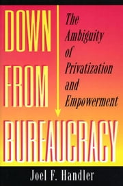 Down from Bureaucracy ebook by Handler, Joel F.
