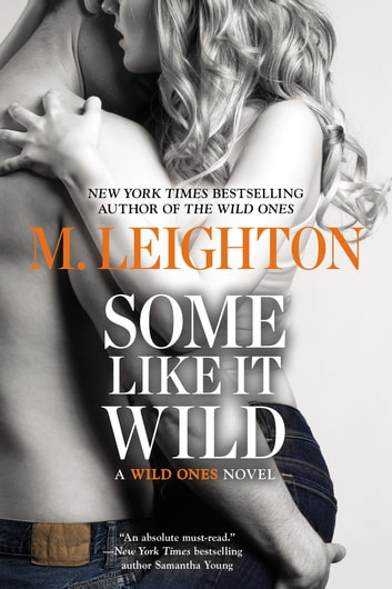 Some Like It Wild ebook by M. Leighton