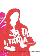 I Tania ebook by Brian Joseph Davis