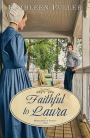 Faithful to Laura ebook by Kathleen Fuller