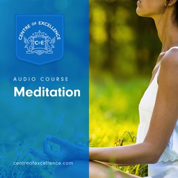 Meditation audiobook by Centre of Excellence
