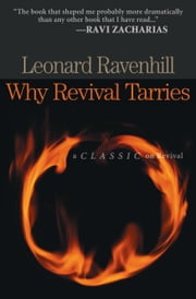 Why Revival Tarries ebook by Leonard Ravenhill