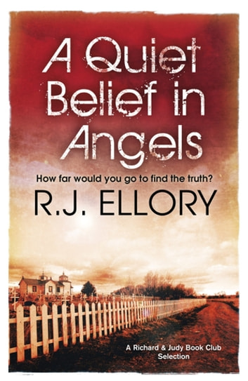 A Quiet Belief In Angels - A Richard and Judy bestseller ebook by R J Ellory