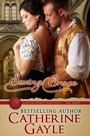Saving Grace ebook by Catherine Gayle