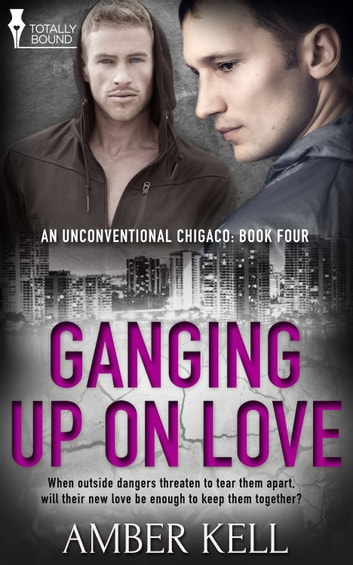 Ganging up on Love ebook by Amber Kell