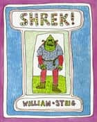 Shrek! ebook by William Steig, William Steig
