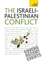 The Israeli-Palestinian Conflict: Teach Yourself ebook by Stewart Ross